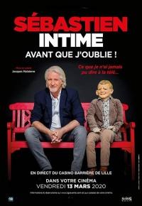 Sébastien intime : Avant que j'oublie ! (2020)