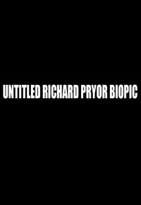 Untitled Richard Pryor Biopic (2021)
