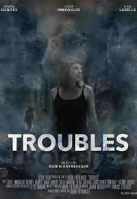 Troubles (2021)